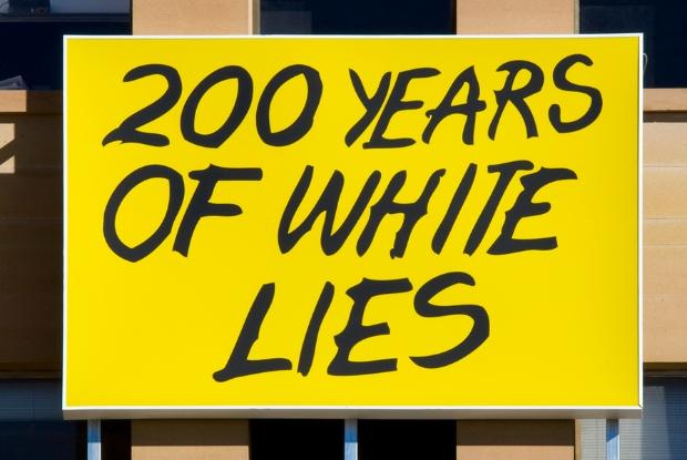 200 Years of White Lies