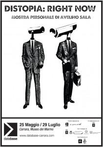Locandina Distopia: Right Now. Mostra personale di Avelino Sala. Museo Civico del Marmo, 2012